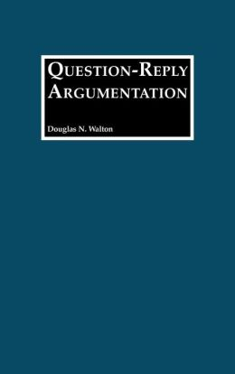 Question-Reply Argumentation