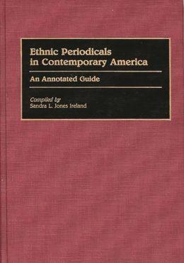 Ethnic Periodicals In Contemporary America