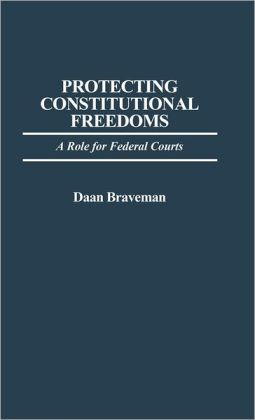 Protecting Constitutional Freedoms