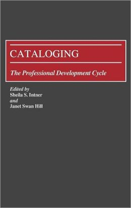 Cataloging: The Professional Development Cycle