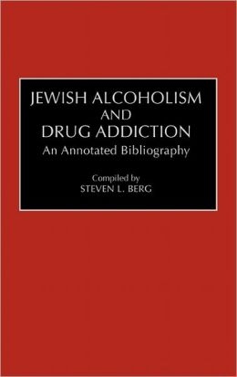 Jewish Alcoholism And Drug Addiction