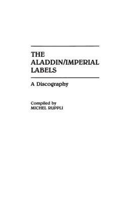 The Aladdin/Imperial Labels: A Discography
