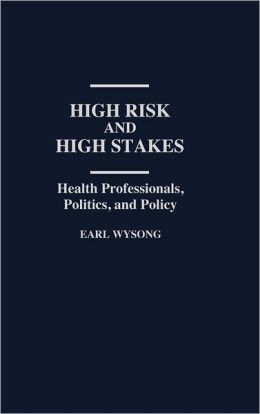 High Risk And High Stakes