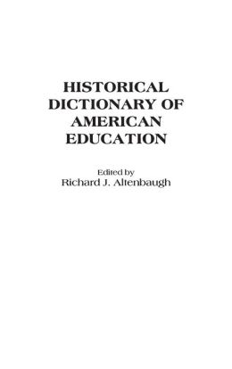 Historical Dictionary of American Education