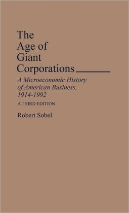 The Age Of Giant Corporations