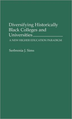 Diversifying Historically Black Colleges And Universities