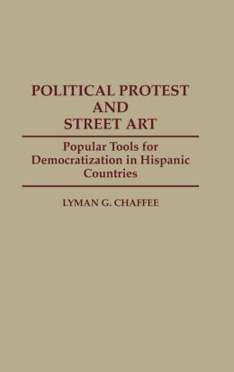 Political Protest And Street Art