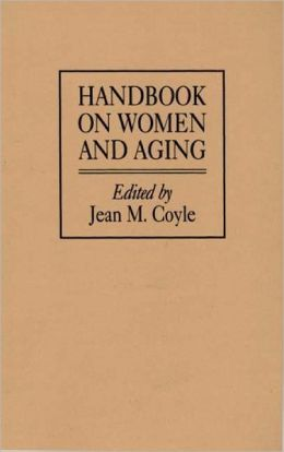 Handbook On Women And Aging