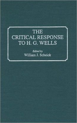 Critical Response To H.G. Wells