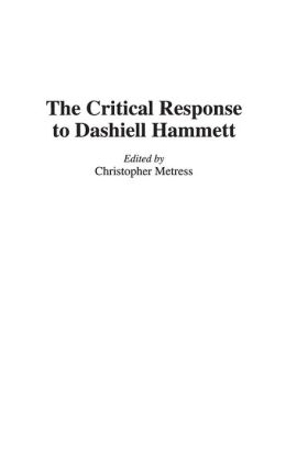 The Critical Response to Dashiell Hammett