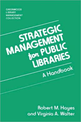 Strategic Management For Public Libraries