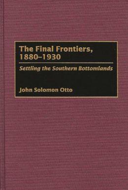 Final Frontiers, 1880-1930