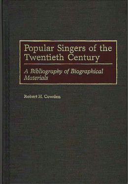 Popular Singers Of The Twentieth Century