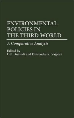 Environmental Policies in the Third World: A Comparative Analysis