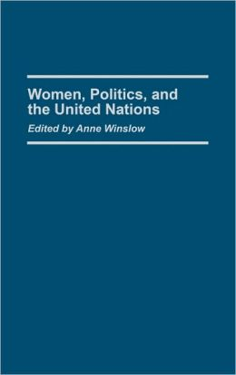 Women, Politics, and the United Nations