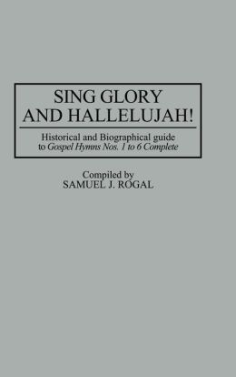Sing Glory And Hallelujah!