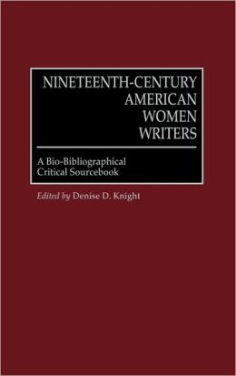 Nineteenth-Century American Women Writers