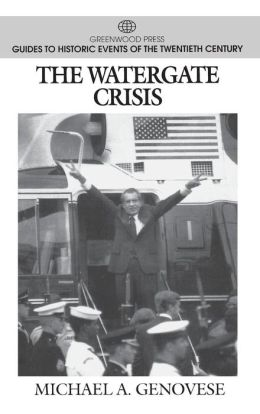 The Watergate Crisis