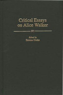 Critical Essays On Alice Walker