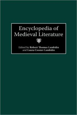 Encyclopedia Of Medieval Literature