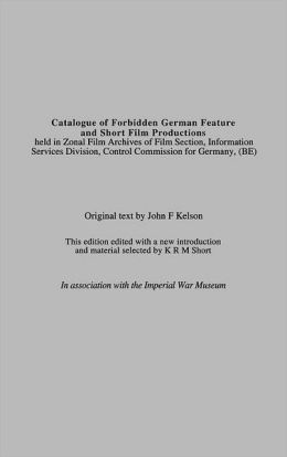 Catalogue of Forbidden German Feature and Short Film Productions