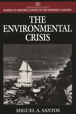 The Environmental Crisis