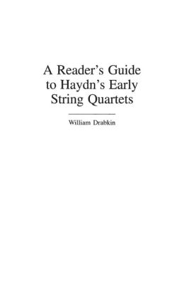 A Reader's Guide to Haydn's Early String Quartets