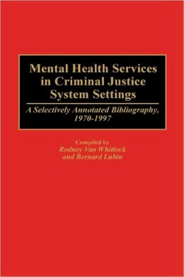 Mental Health Services In Criminal Justice System Settings