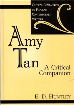 Amy Tan: A Critical Companion