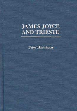 James Joyce and Trieste