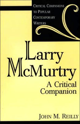Larry McMurtry: A Critical Companion