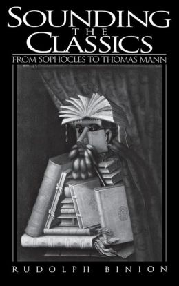 Sounding the Classics: From Sophocles to Thomas Mann