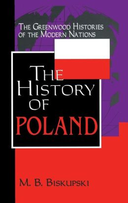 History Of Poland The History Of Poland