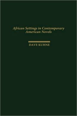African Settings in Contemporary American Novels