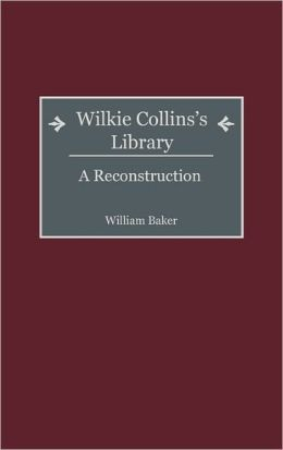 Wilkie Collins's Library