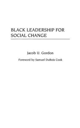 Black Leadership for Social Change