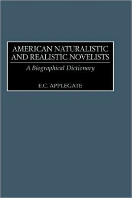 American Naturalistic And Realistic Novelists
