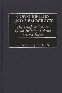 Conscription And Democracy