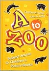 to Zoo: Subject Access to Children's Picture Books Sixth Edition