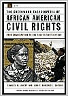 Greenwood Encyclopedia of African American Civil Rights: From Emancipation to the Twenty-First Century [Two Volumes]