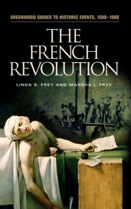 The French Revolution (Greenwood Guides to Historic Events, 1500-1900)