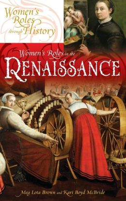 Womens Roles during the Renaissance