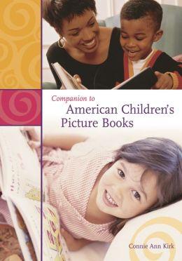 Companion to American Children's Picture Books