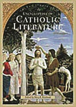 Encyclopedia Of Catholic Literature