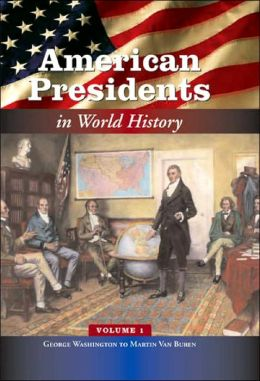 American Presidents in World History [5 volumes]