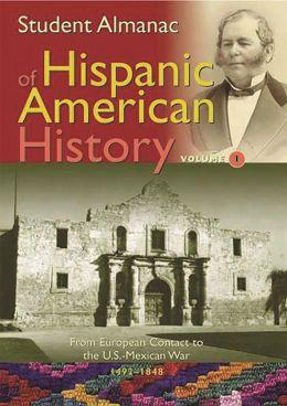 Student Almanac of Hispanic American History [2 volumes]