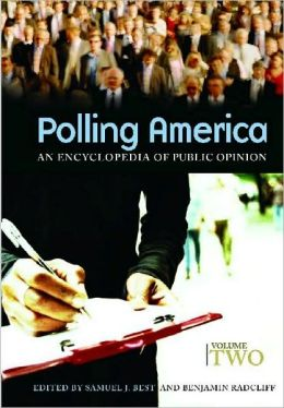 Polling America: An Encyclopedia of Public Opinion