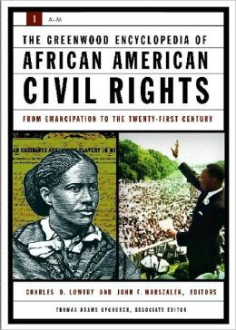 Encyclopedia of African-American Civil Rights: From Emancipation to the Twenty-First Century