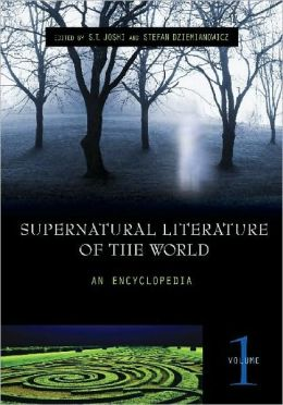 Supernatural Literature of the World: An Encyclopedia