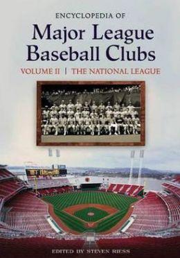 Encyclopedia of Major League Baseball Clubs: Volume 1